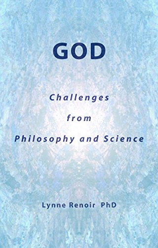 God: Challenges From Philosphy and Science