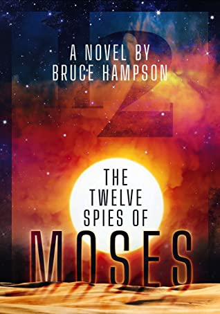 Twelve Spies of Moses by Bruce Hampson