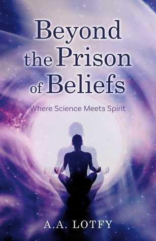 Beyond The Prison Of Beliefs