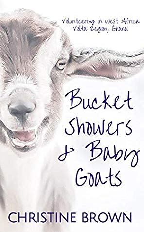 Bucket Showers and Baby Goats by Christine Brown