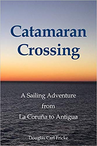 Catamaran Crossing by Douglas Carl Fricke