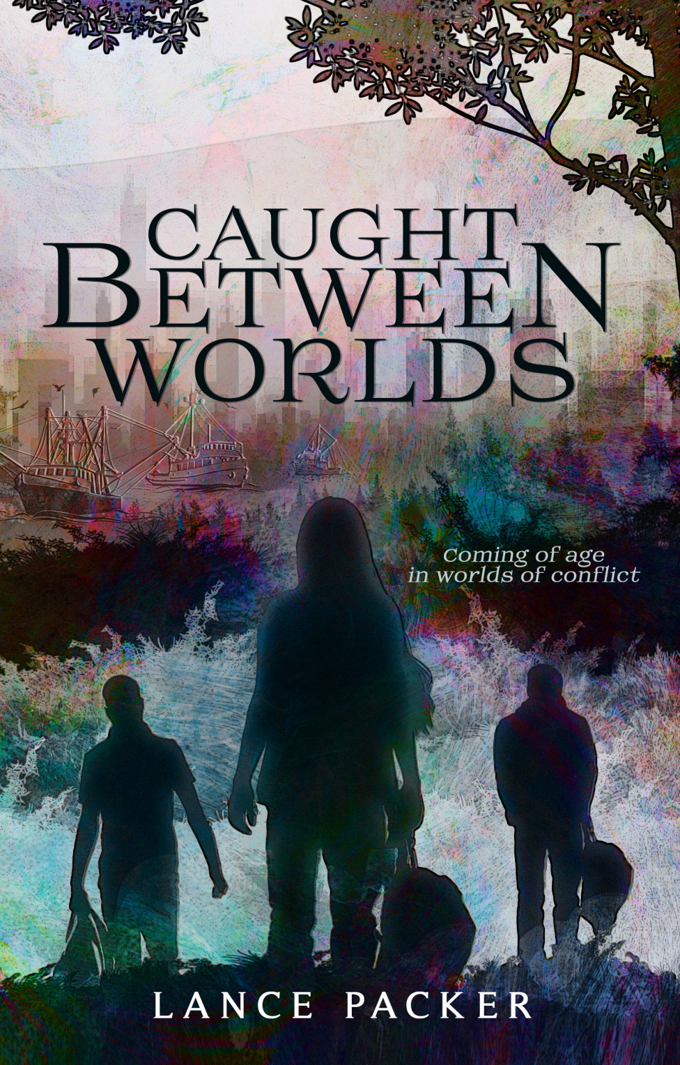 Caught Between Worlds by Lance Packer