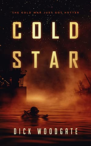 Cold Star by Dick Woodgate