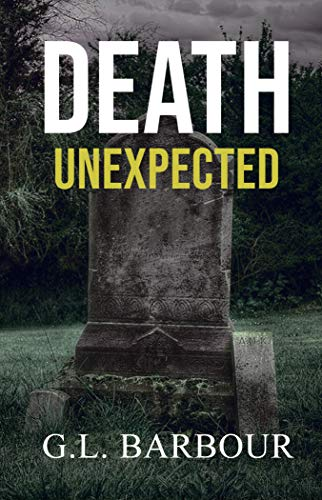 Death Unexpected by Galen Barbour