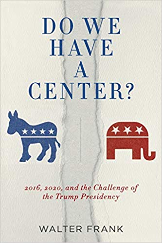 Do We Have A Center by Walter Frank