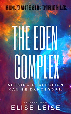 The Eden Complex by Elise Leise