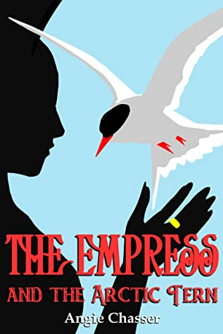 The Empress and the Arctic Tern by Angie Chasser