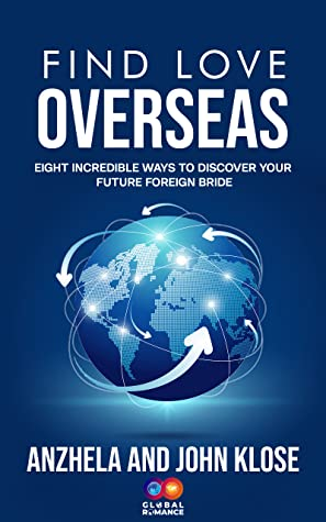 Find Love Overseas by John Klose