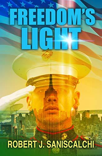 Freedom's Light by Robert J. Saniscalchi
