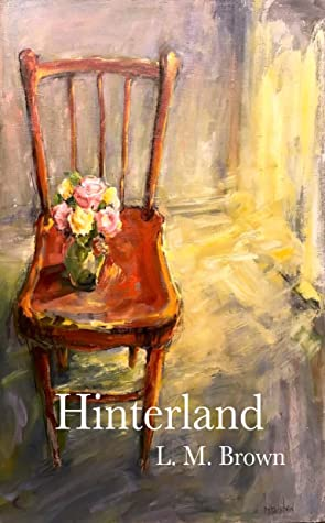 Hinterland by Lorna Brown