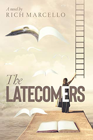 The Latecomers by Rich Marcello