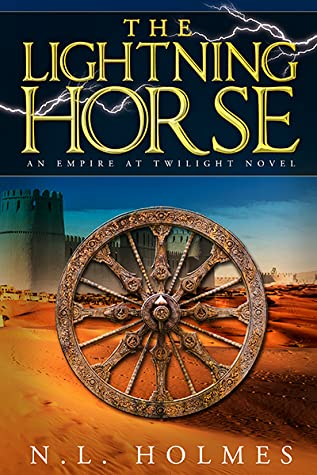 The Lightning Horse by N.L. Holmes