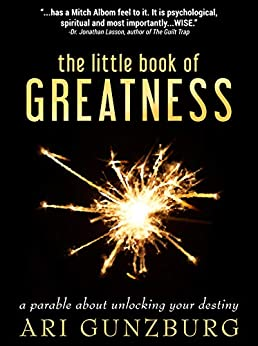 The Little Book of Greatness by Ari Gunzburg