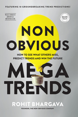 Non Obvious Megatrends by Rohit Bhargava