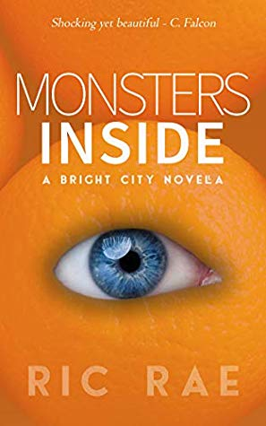 Monsters Inside by Ric Rae