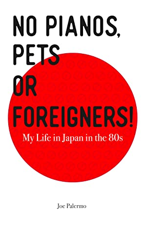 No Pianos, Pets or Foreigners by Joe Palermo