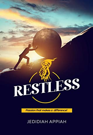 Restless by Jedidiah Appiah