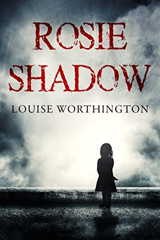 Rosie Shadow by Louise Worthington