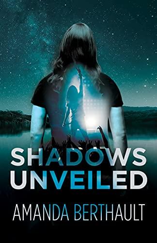 Shadows Unveiled by Amanda Berthault