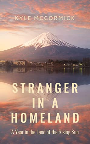 Stranger in a Homeland by Kyle McCormick