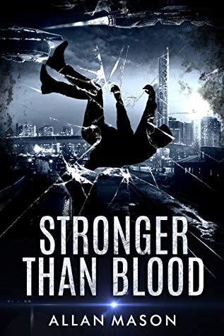 Stronger than Blood by Allan Mason