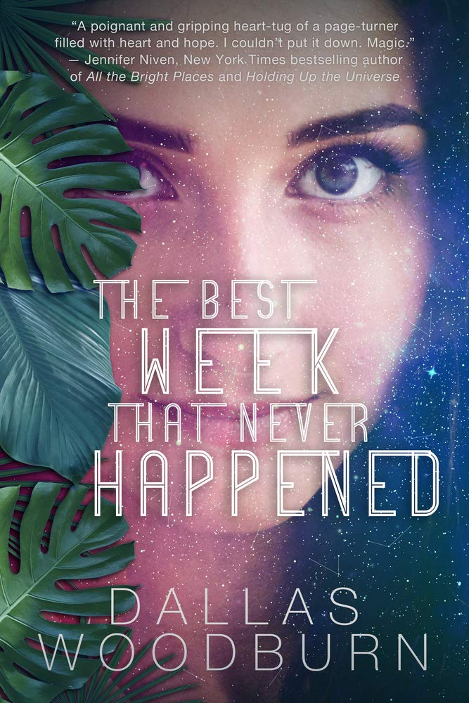 The Best Week that Never Happened by Dallas Woodburn