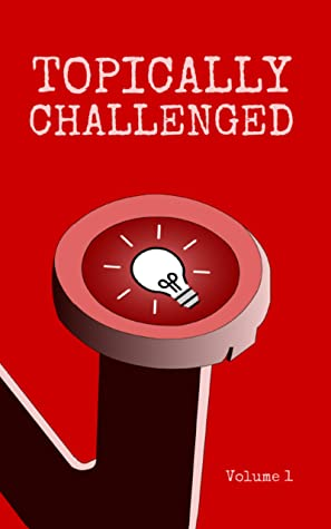 Topically Challenged by Christopher Fielden