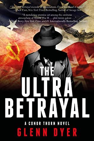 Ultra Betrayal by Glenn Dyer