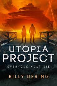 The Utopia Project by Billy Dering