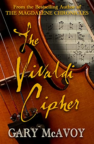 The Vivaldi Cipher by Gary McAvoy