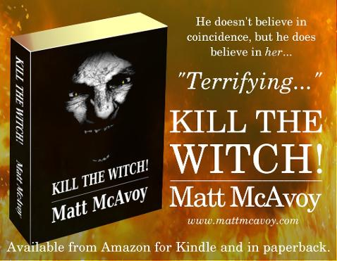 Kill the Witch! by Matt McAvoy
