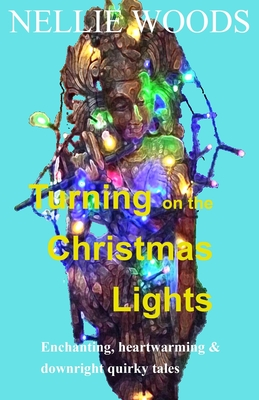Turning on the Christmas Lights by Nellie Woods